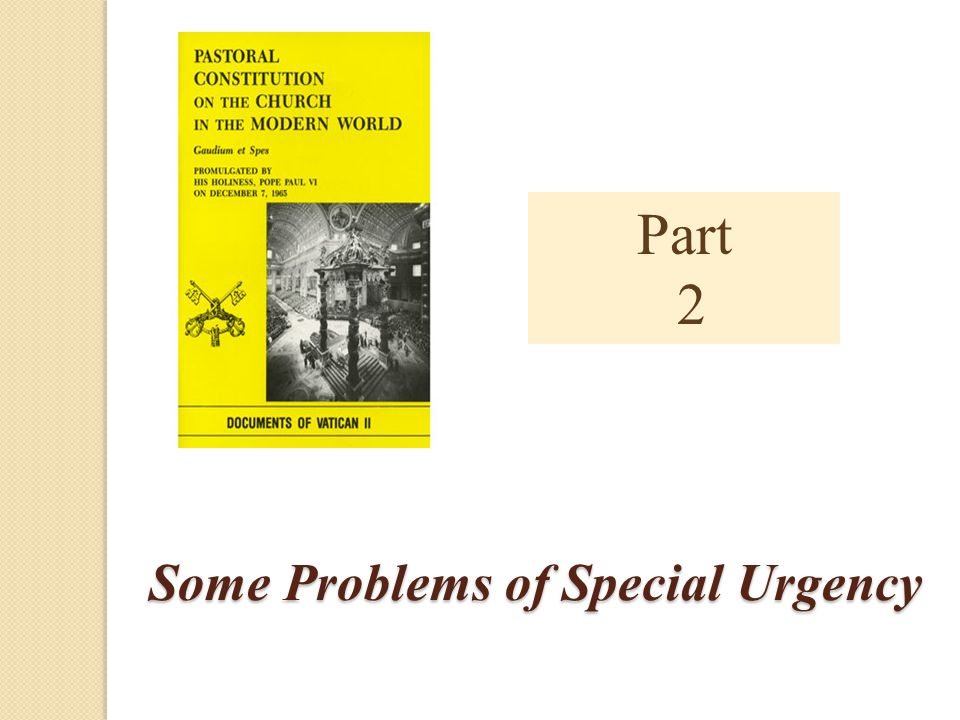 Some Problems of Special Urgency