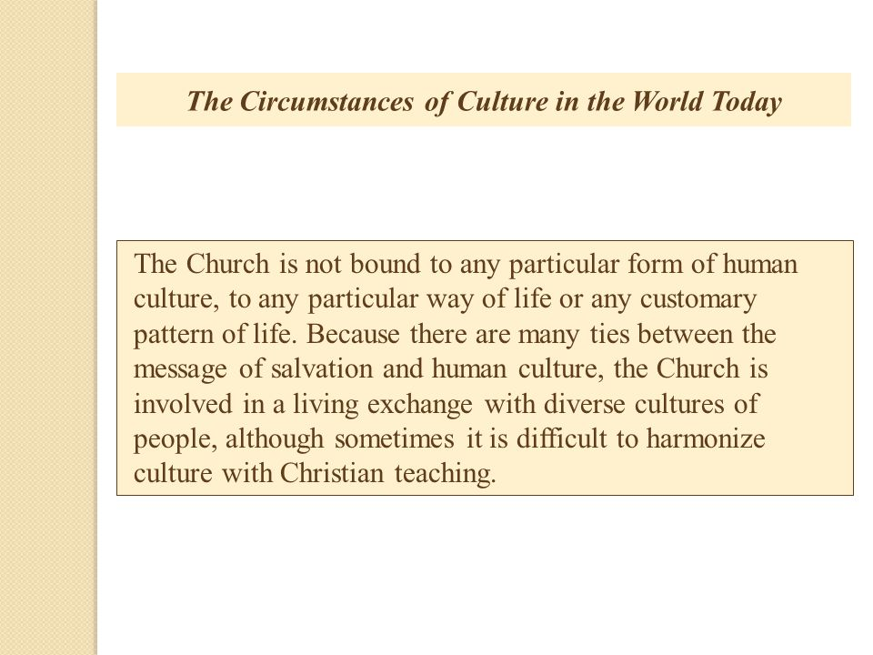 The Circumstances of Culture in the World Today
