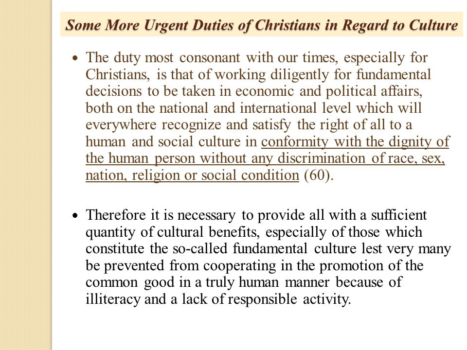 Some More Urgent Duties of Christians in Regard to Culture