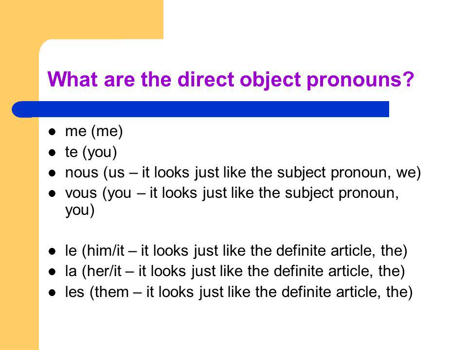 What are the direct object pronouns