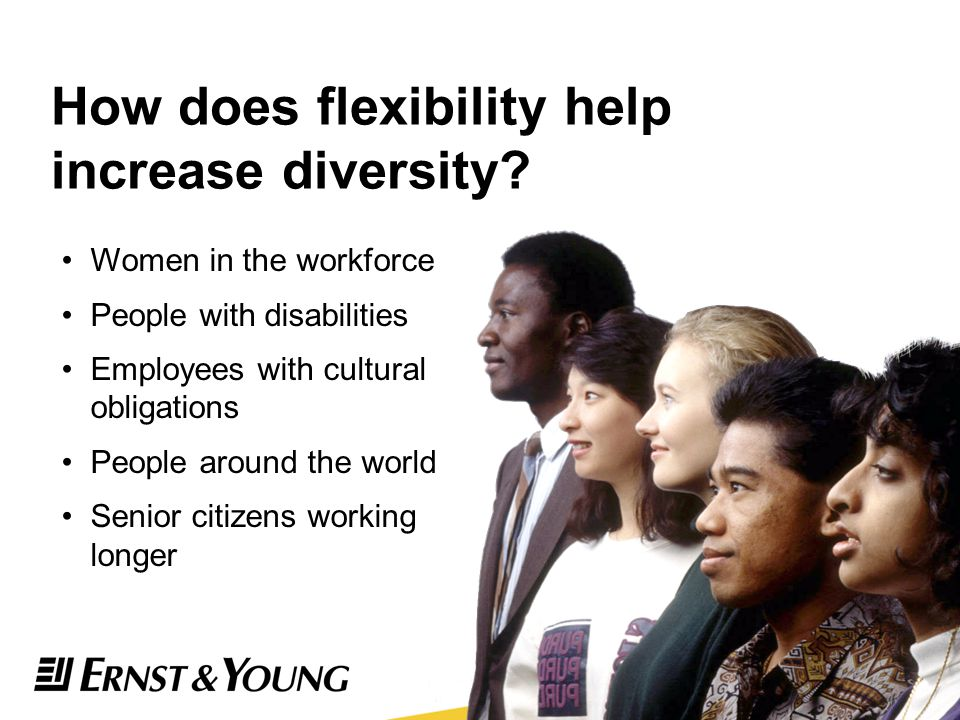 How does flexibility help increase diversity
