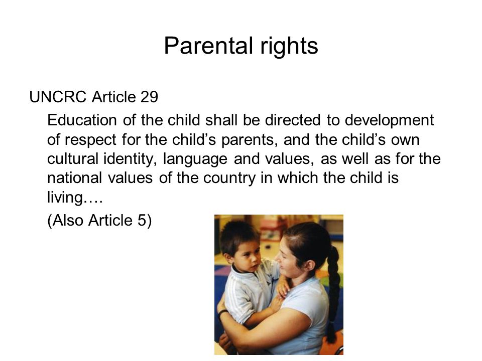 Parental rights UNCRC Article 29