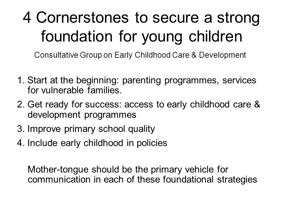 4 Cornerstones to secure a strong foundation for young children
