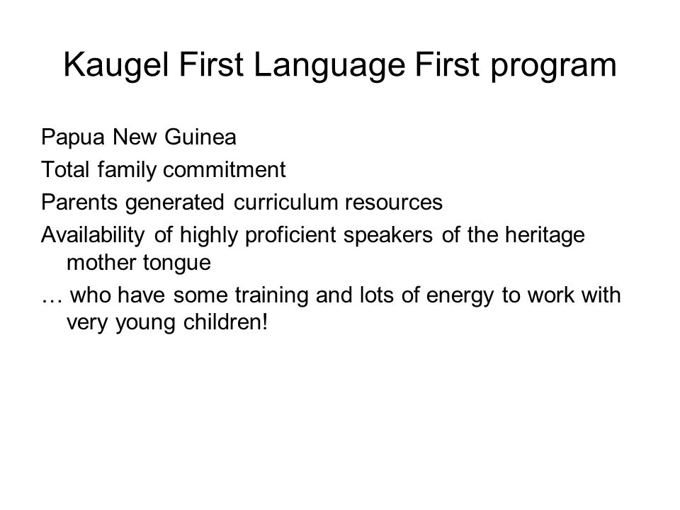 Kaugel First Language First program