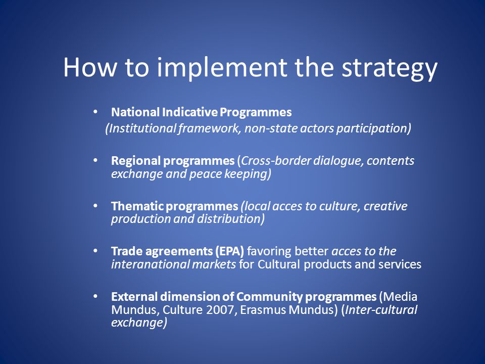 How to implement the strategy