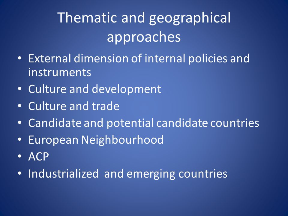 Thematic and geographical approaches
