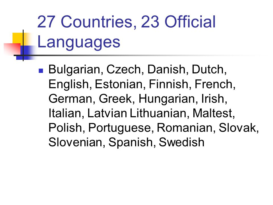 27 Countries, 23 Official Languages