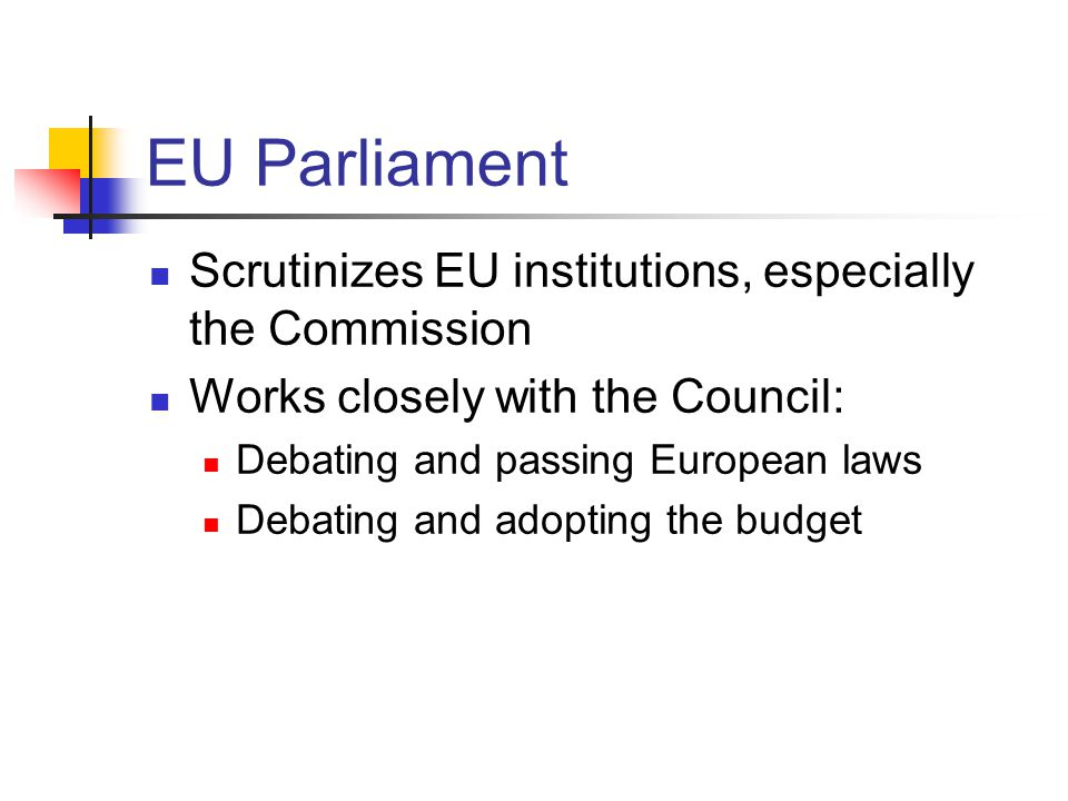 EU Parliament Scrutinizes EU institutions, especially the Commission