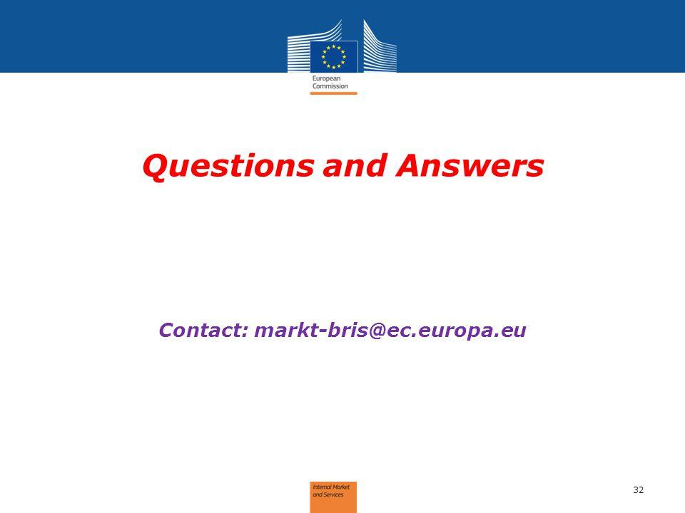 Contact: markt-bris@ec.europa.eu