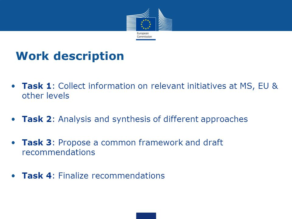 Work description Task 1: Collect information on relevant initiatives at MS, EU & other levels.