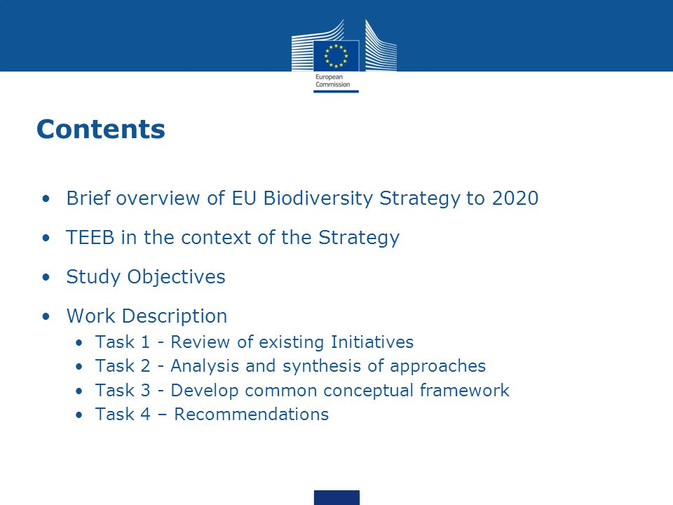 Contents Brief overview of EU Biodiversity Strategy to 2020