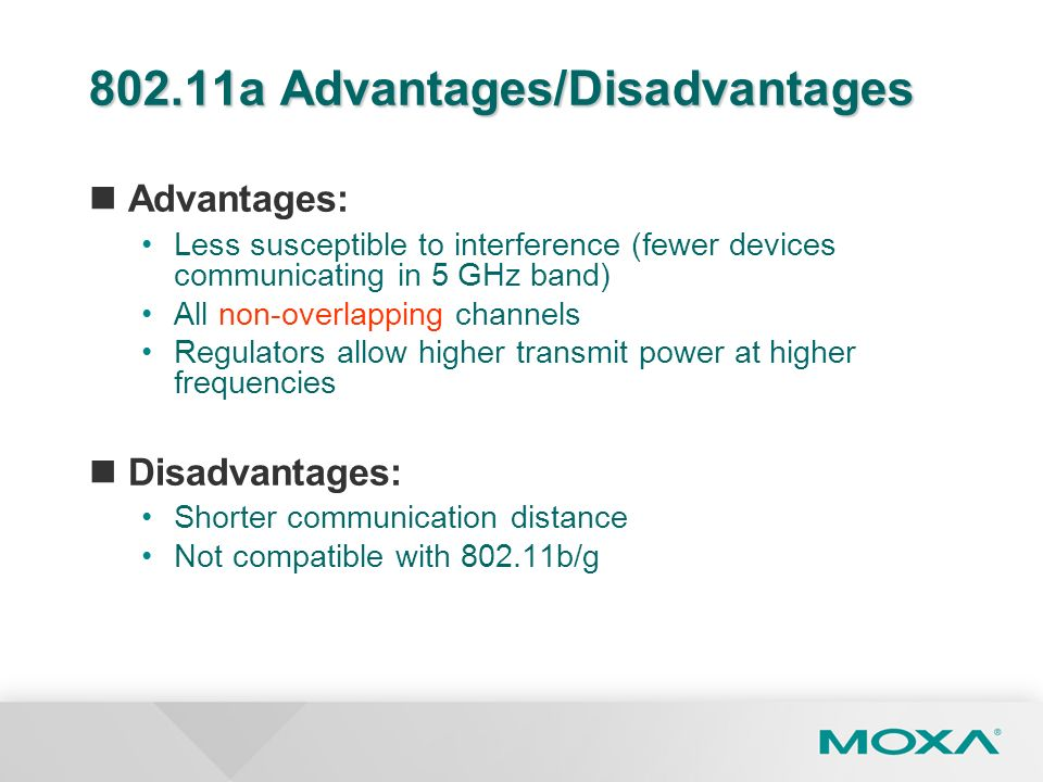 802.11a Advantages/Disadvantages