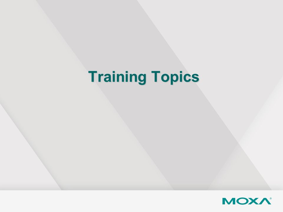 Training Topics Let's take a look at the training topics.