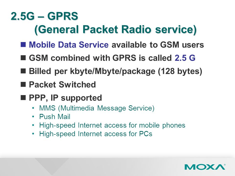 2.5G – GPRS (General Packet Radio service)