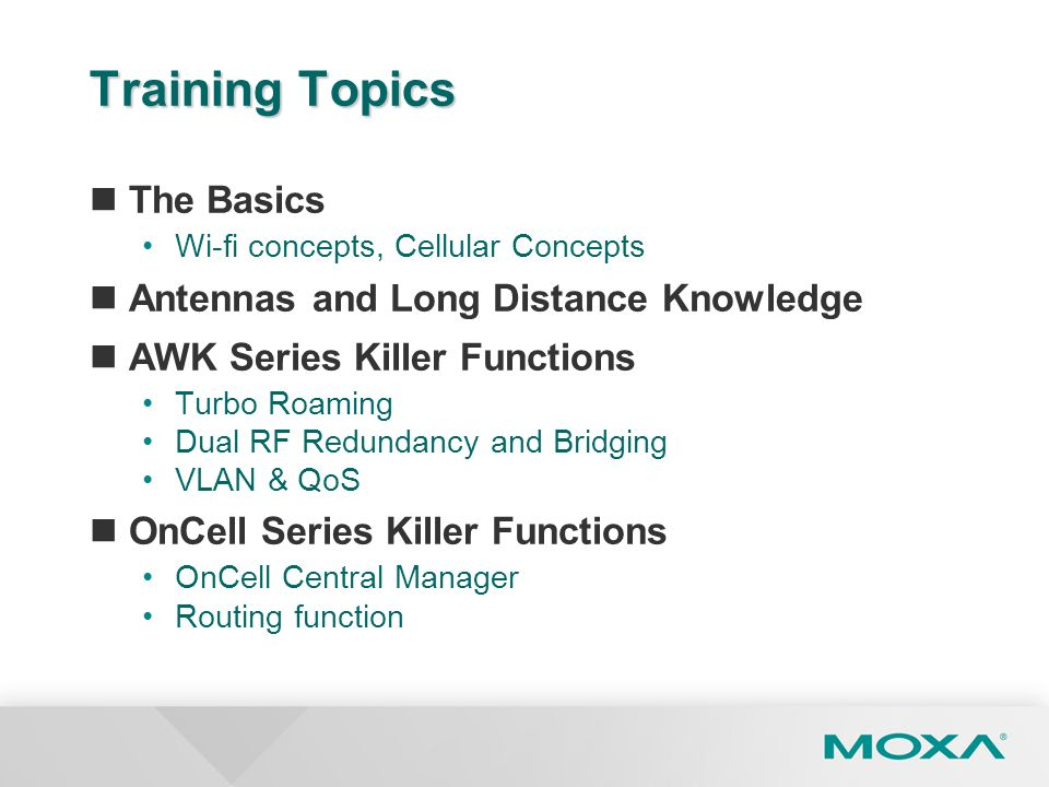 Training Topics The Basics Antennas and Long Distance Knowledge