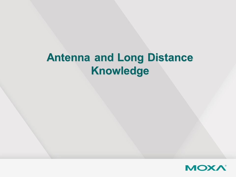 Antenna and Long Distance Knowledge