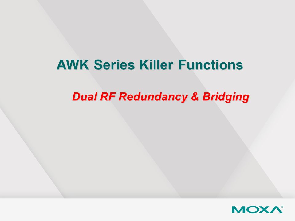 AWK Series Killer Functions Dual RF Redundancy & Bridging