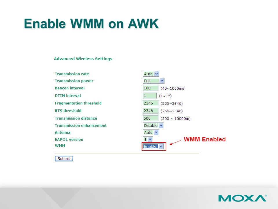 Enable WMM on AWK WMM Enabled