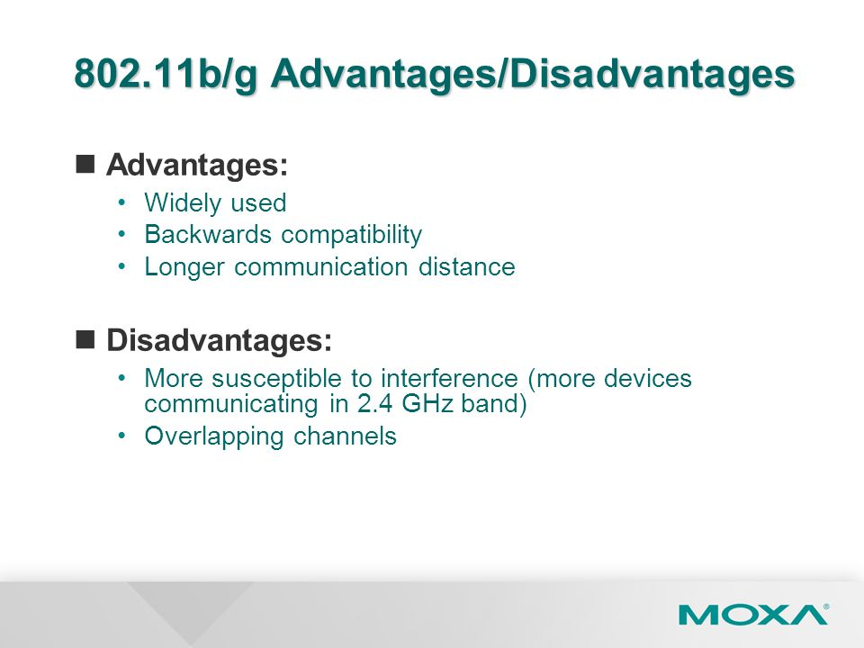 802.11b/g Advantages/Disadvantages