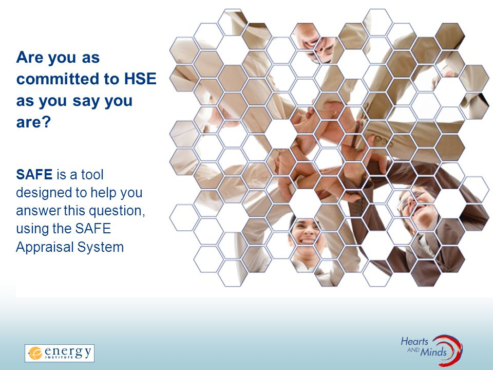 Are you as committed to HSE as you say you are