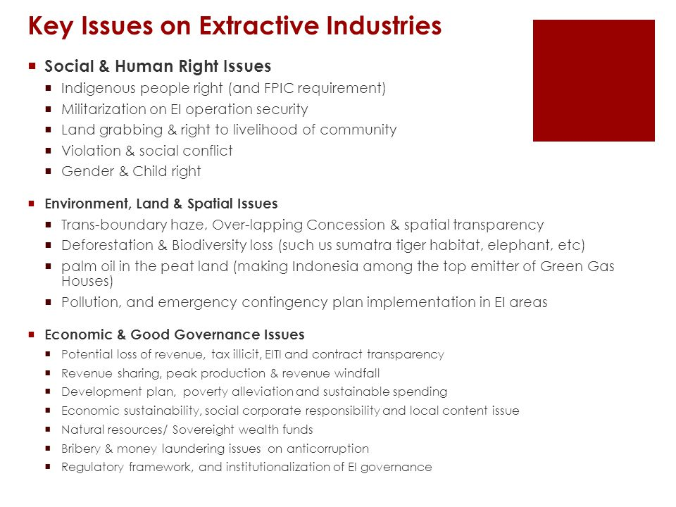 Key Issues on Extractive Industries