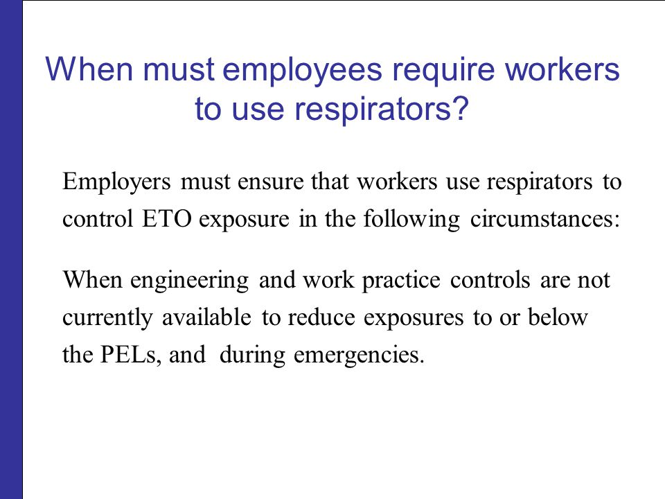 When must employees require workers to use respirators