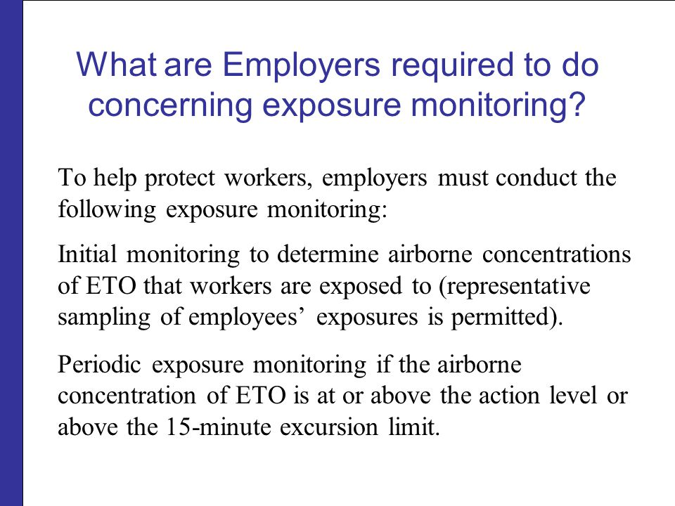 What are Employers required to do concerning exposure monitoring