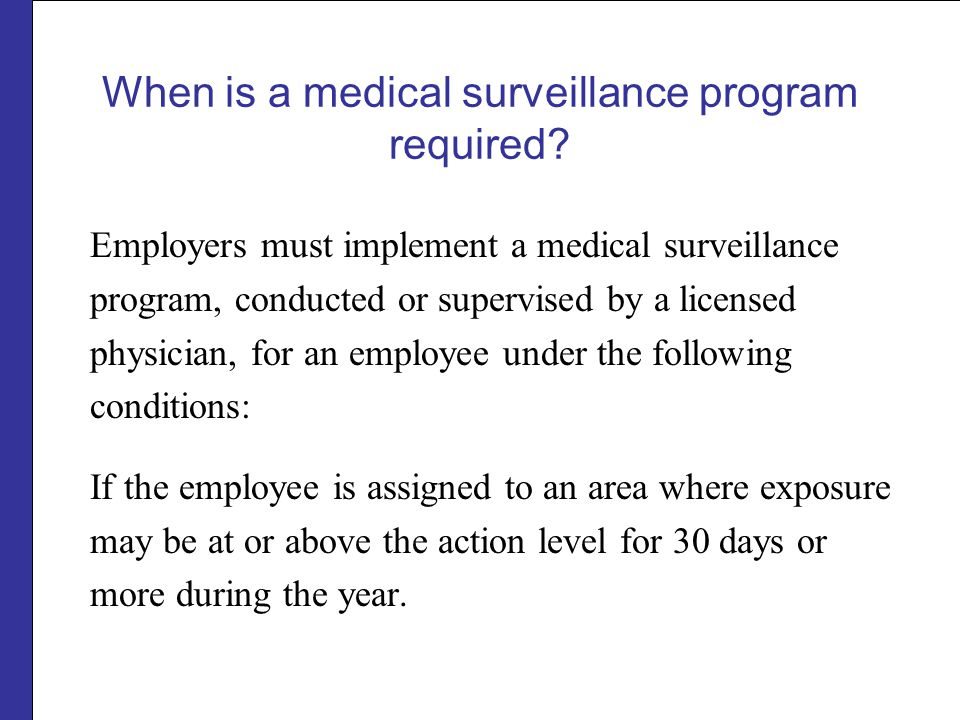 When is a medical surveillance program required