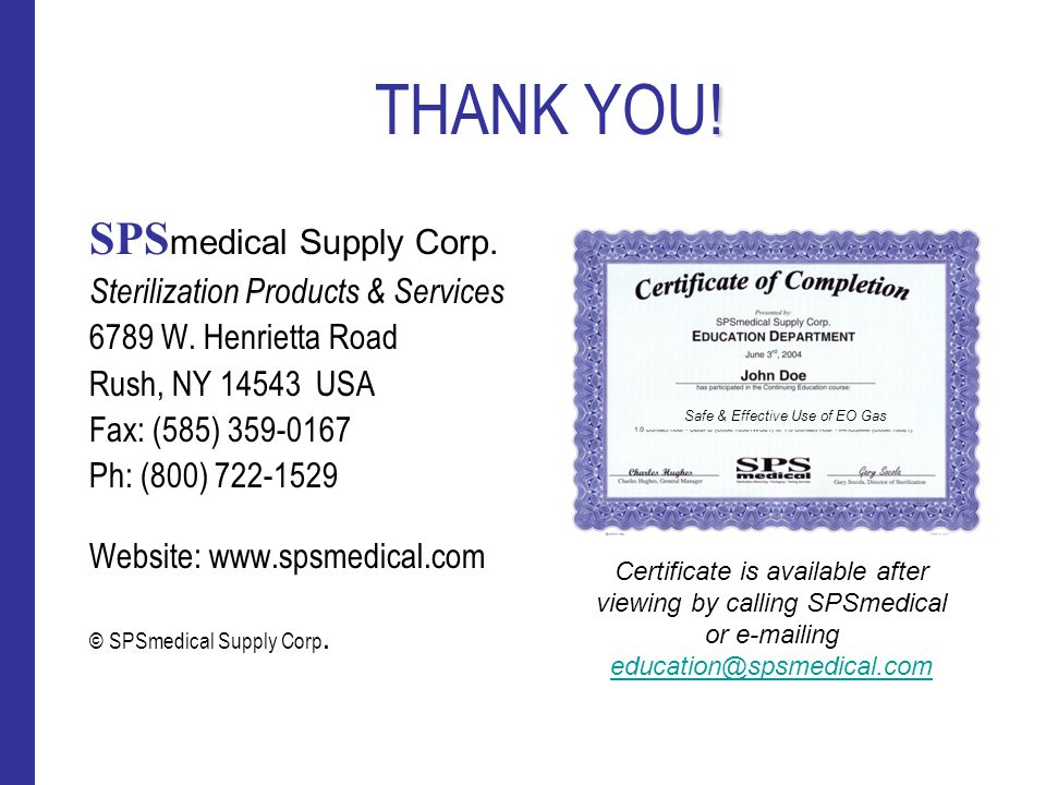 THANK YOU! SPSmedical Supply Corp. Sterilization Products & Services
