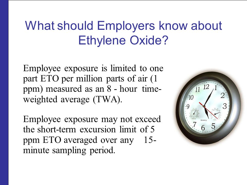 What should Employers know about Ethylene Oxide
