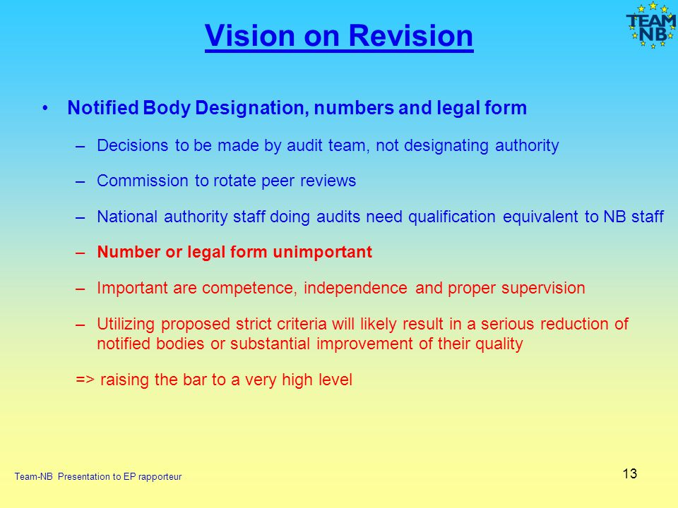 Vision on Revision Notified Body Designation, numbers and legal form