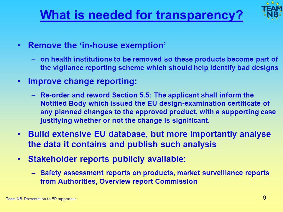 What is needed for transparency