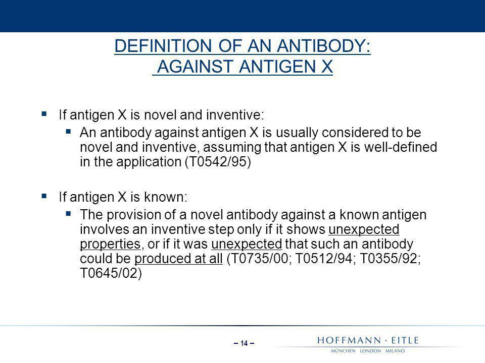 DEFINITION OF AN ANTIBODY: AGAINST ANTIGEN X