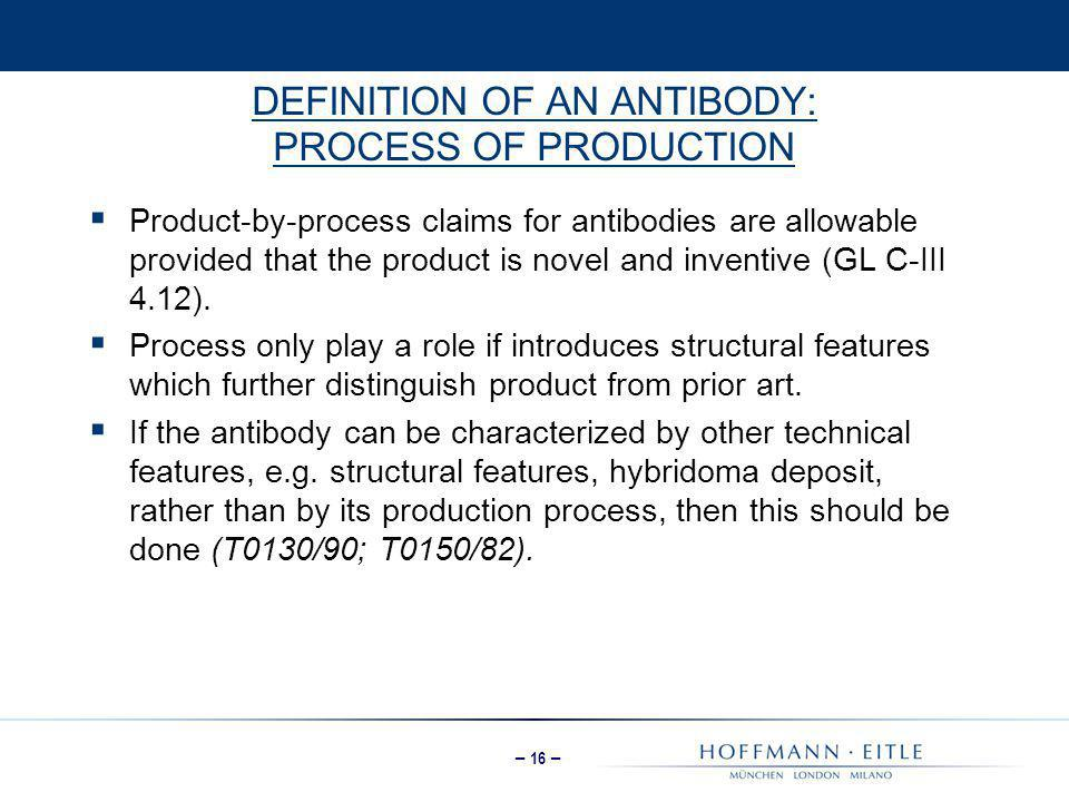 DEFINITION OF AN ANTIBODY: PROCESS OF PRODUCTION