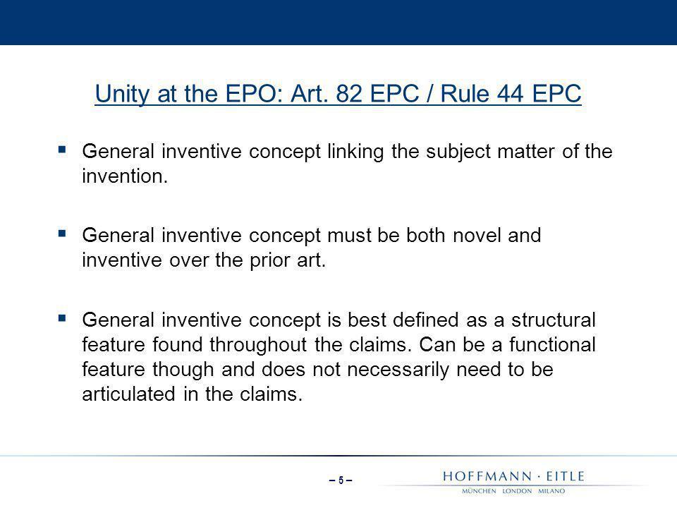 Unity at the EPO: Art. 82 EPC / Rule 44 EPC