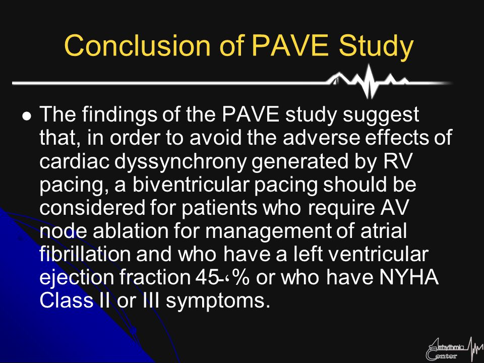 Conclusion of PAVE Study