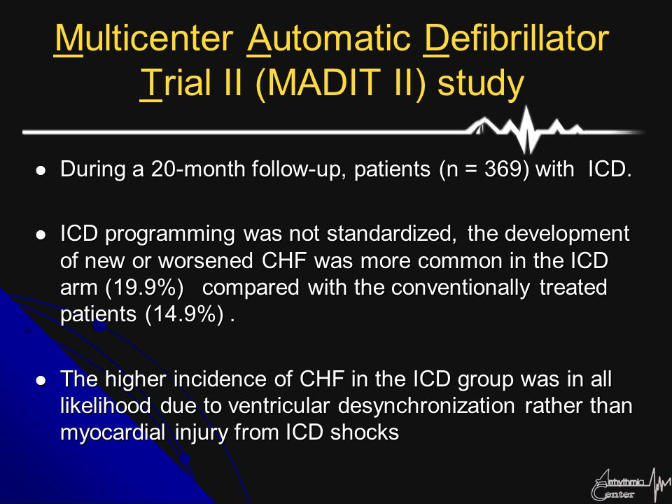 Multicenter Automatic Defibrillator Trial II (MADIT II) study