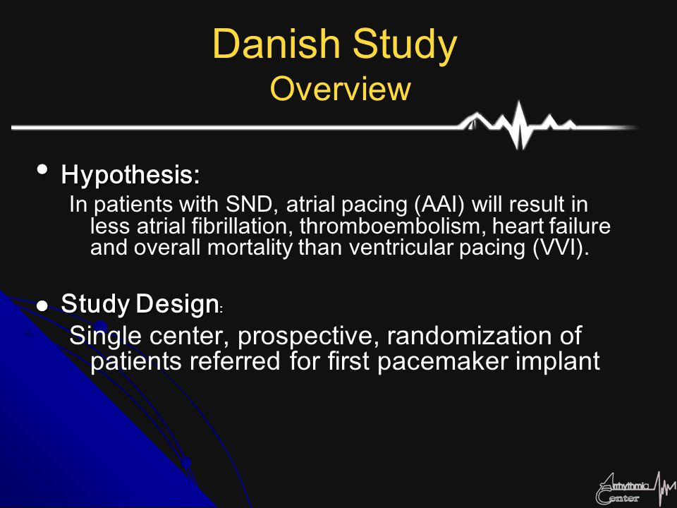 Danish Study Overview Hypothesis: Study Design: