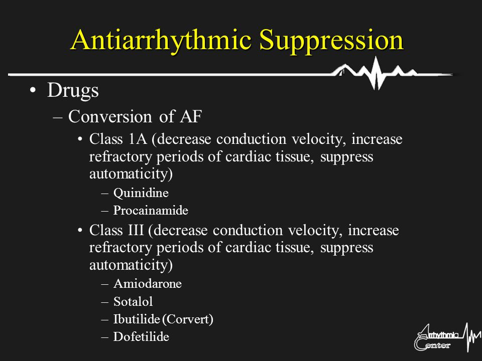 Antiarrhythmic Suppression