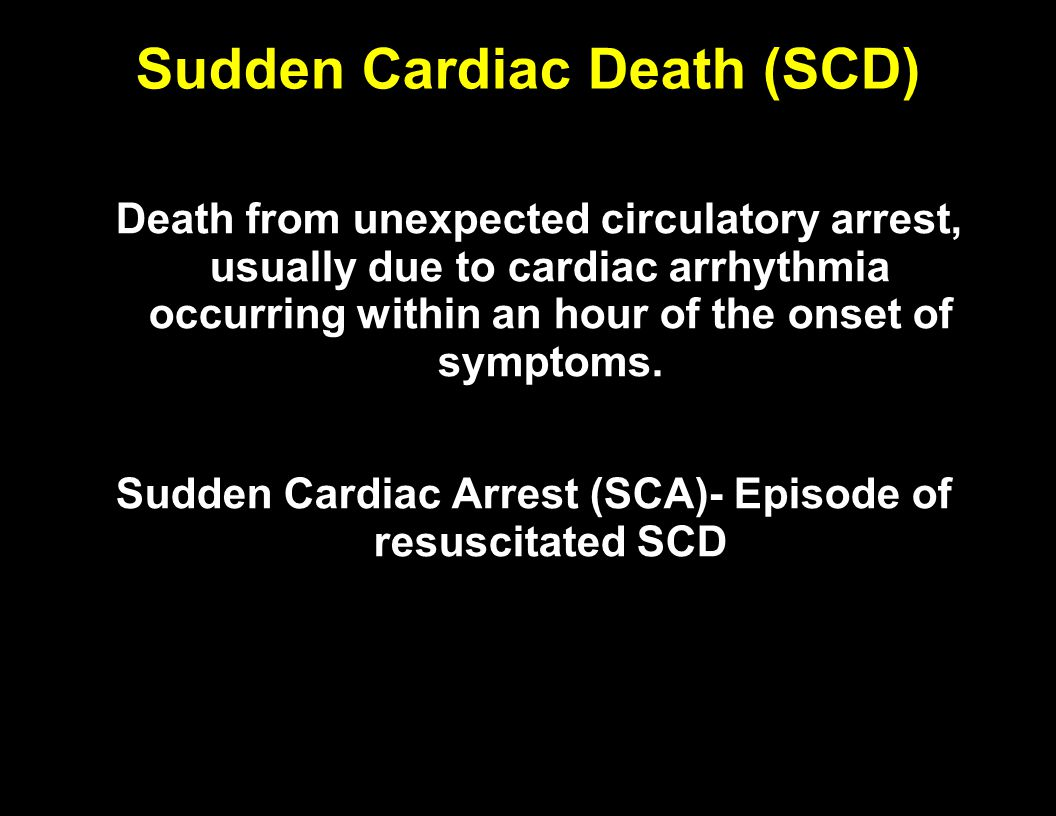 Sudden Cardiac Death (SCD)