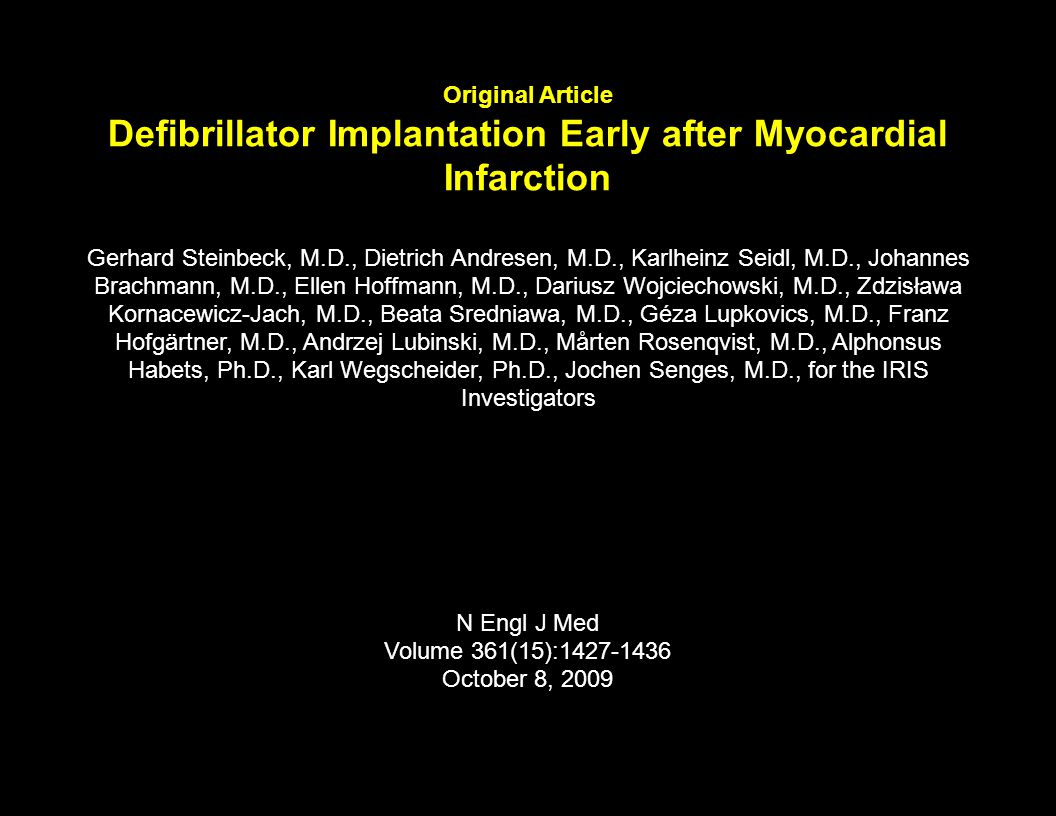 Original Article Defibrillator Implantation Early after Myocardial Infarction
