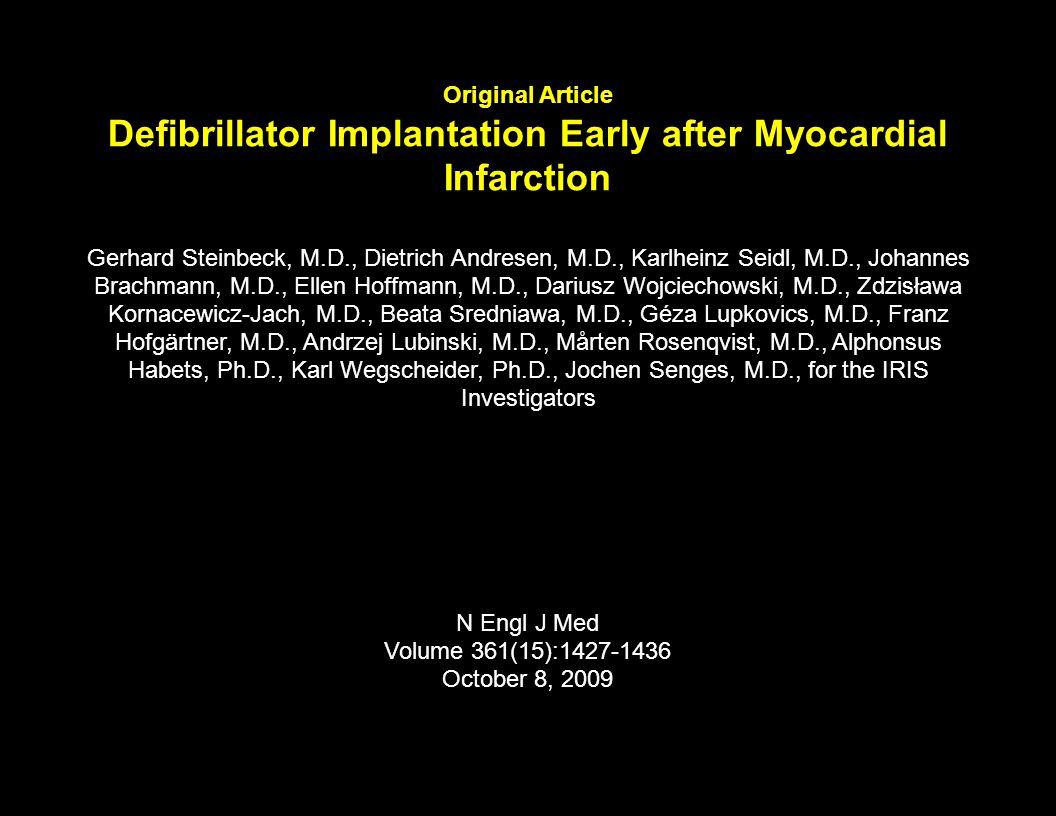 Original Article Defibrillator Implantation Early after Myocardial Infarction