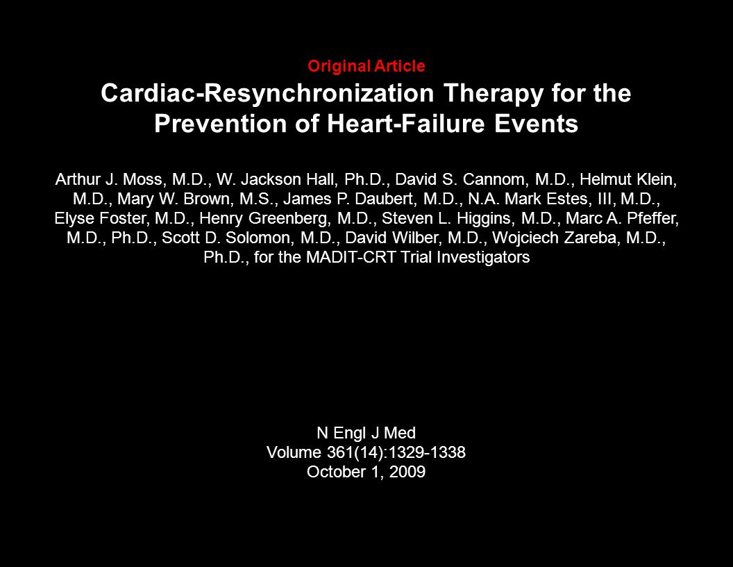 Original Article Cardiac-Resynchronization Therapy for the Prevention of Heart-Failure Events