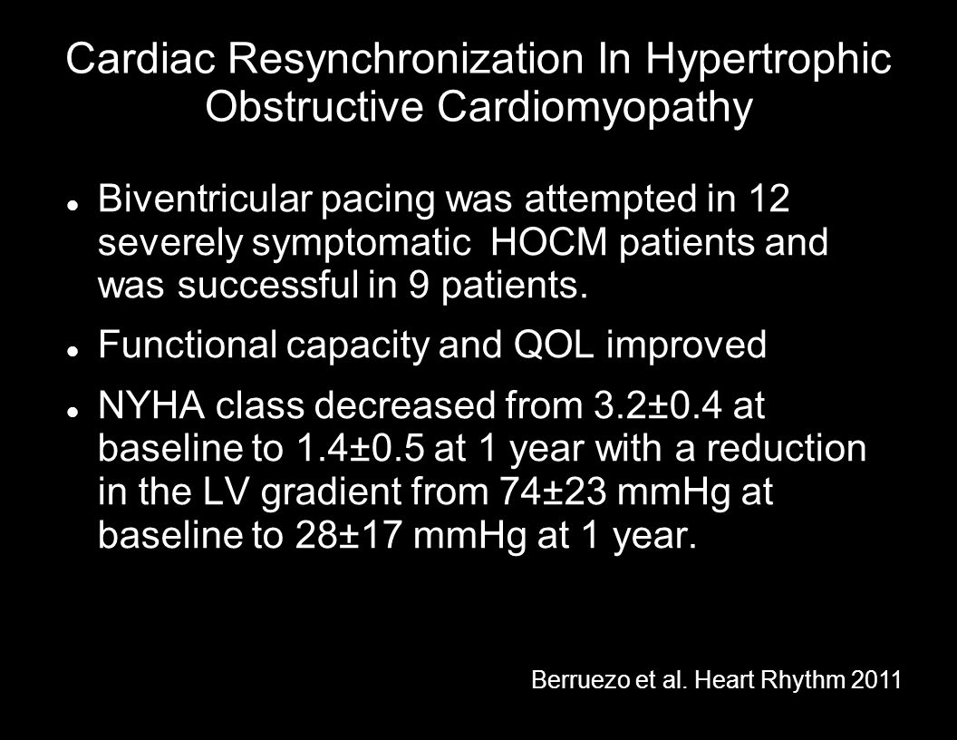 Cardiac Resynchronization In Hypertrophic Obstructive Cardiomyopathy
