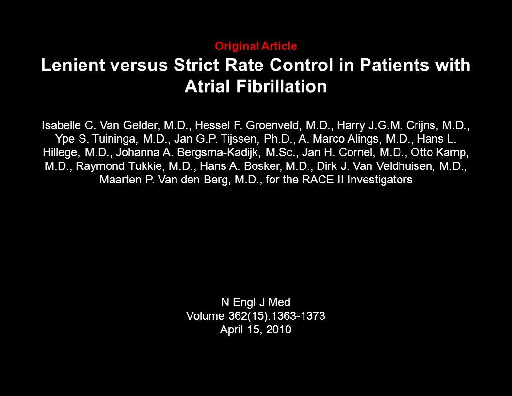 Original Article Lenient versus Strict Rate Control in Patients with Atrial Fibrillation