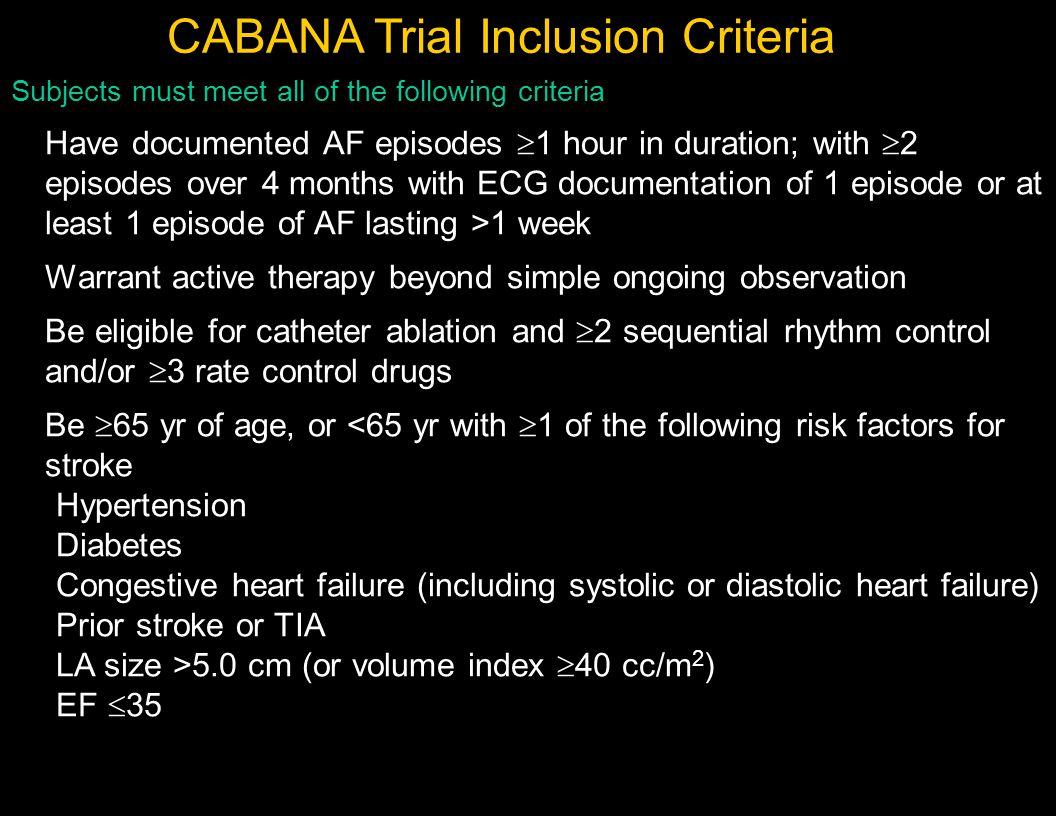 CABANA Trial Inclusion Criteria