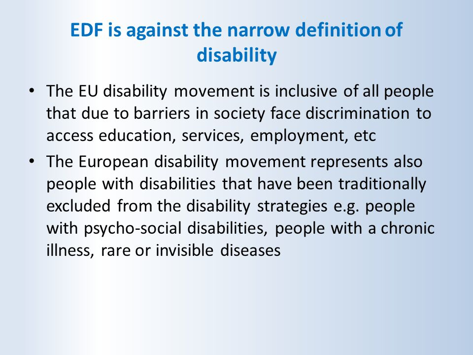 EDF is against the narrow definition of disability