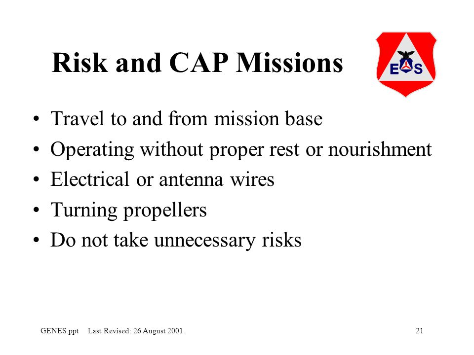 Risk and CAP Missions Travel to and from mission base