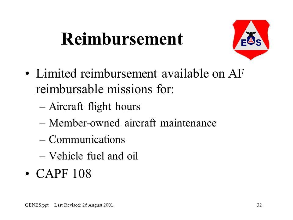 Reimbursement Limited reimbursement available on AF reimbursable missions for: Aircraft flight hours.