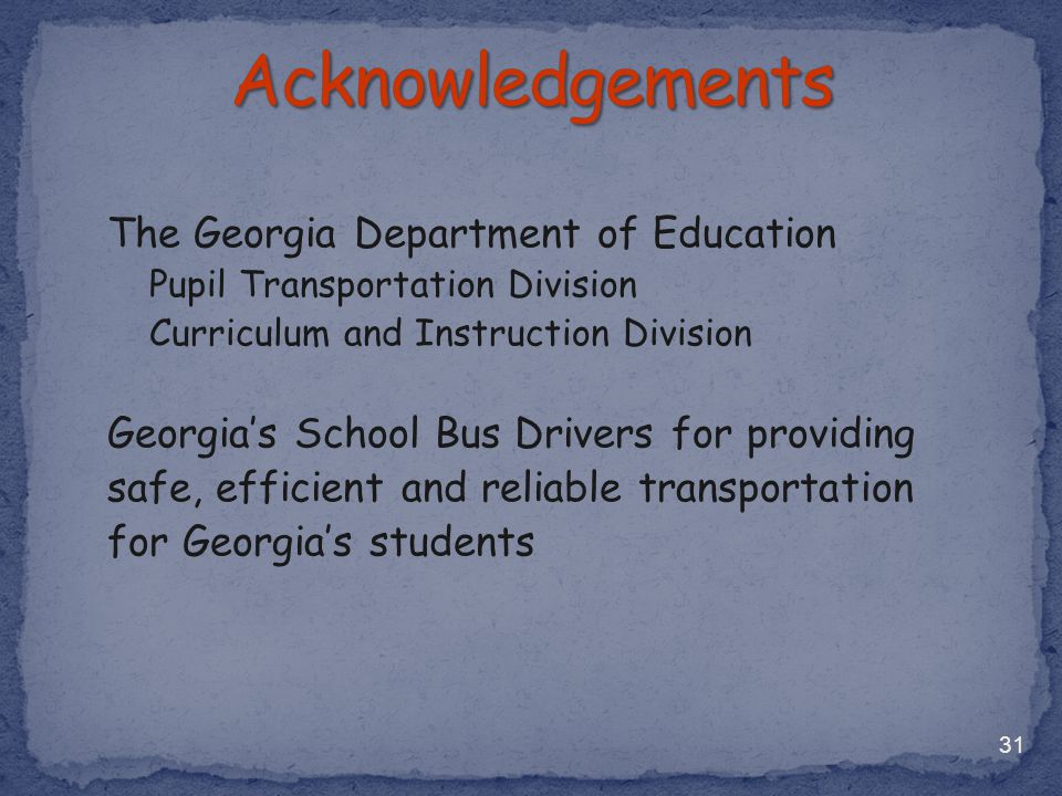 Acknowledgements The Georgia Department of Education